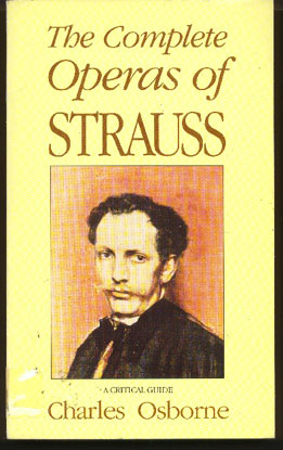 Image for The Complete Operas of Strauss: A Critical Guide