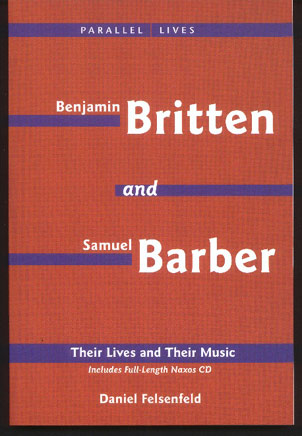 Image for Britten and Barber. Their Lives and Their Music