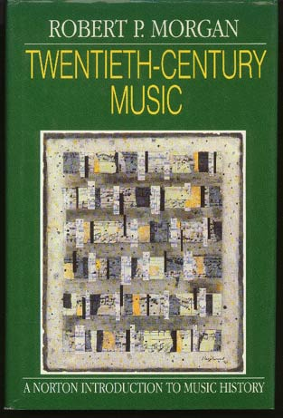Image for Twentieth-Century Music: a History of Musical Style in Modern Europe and America