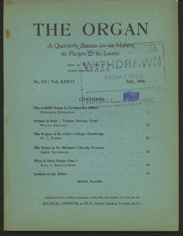 Image for The Organ: A Quarterly Review for its Makers, its Players & its Lovers Vol XXXVI 1956/7