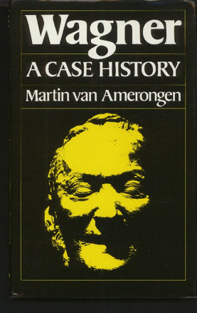 Image for Wagner. A Case History