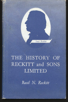 Image for The History of Reckitt and Sons Limited