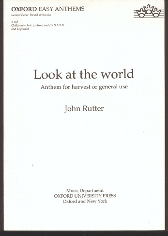 Image for Look At the World. Anthem for Harvest or General Use.