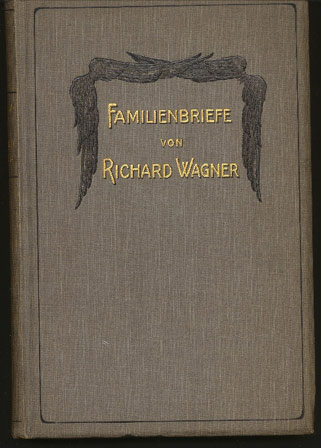 Image for Familienbriefe Von Richard Wagner - 1832-1874