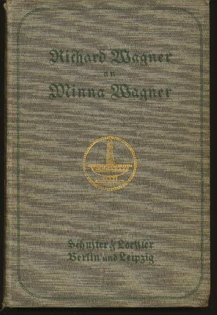 Image for Richard Wagner an Minna Wagner (Erster Band & Zweiter Band)