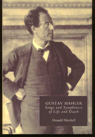 Image for Gustav Mahler. Songs and Symphonies of Life and Death