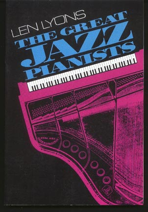 Image for The Great Jazz Pianists - Speaking of Their Lives and Music.