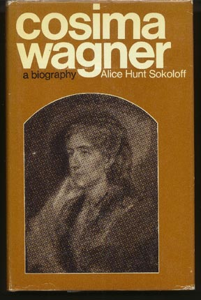 Image for Cosima Wagner. a Biography
