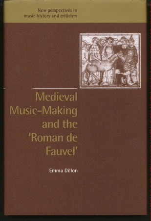 Image for Medieval Music-Making and the Roman De Fauvel