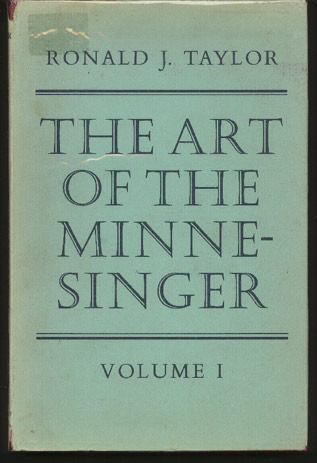 Image for The Art of the Minnesinger: Songs of the Thirteenth Century Transcribed and Edited with Textual and Musical Commentaries. 2 Volumes.