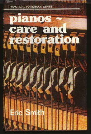 Image for Pianos - Care and Restoration