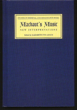 Image for Machaut's Music: New Interpretations