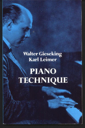 Image for Piano Technique.  Consisting of the Two Complete Books the Shortest Way to Pianistic Perfection and Rhythmics, Dynamics, Pedal and Other Problems of Piano Playing