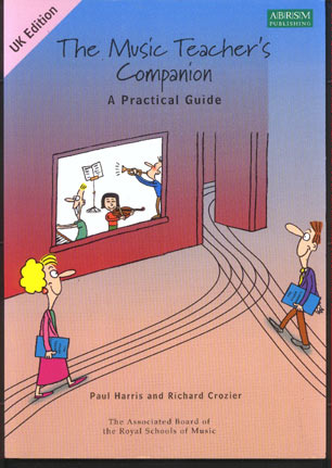Image for The Music Teacher's Companion. A Practical Guide