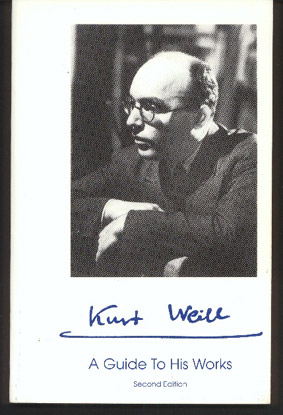 Image for Kurt Weill. A Guide to His Works