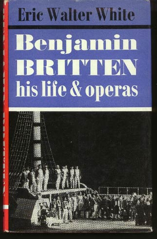 Image for Benjamin Britten. His Life and Operas