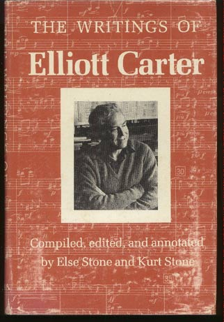 Image for The Writings of Elliott Carter An American Composer Looks At Modern Music