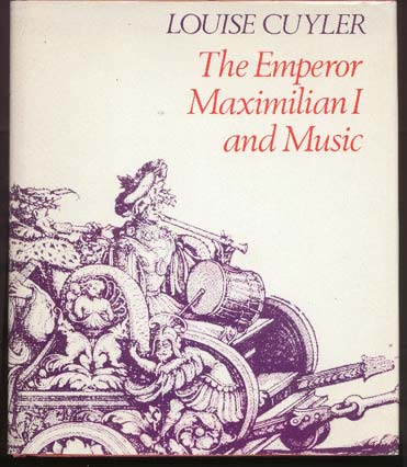 Image for The Emperor Maximilian I and Music