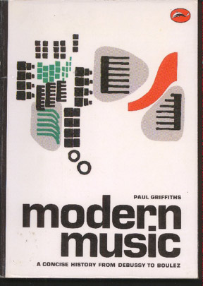 Image for A Concise History of Modern Music From Debussy to Boulez