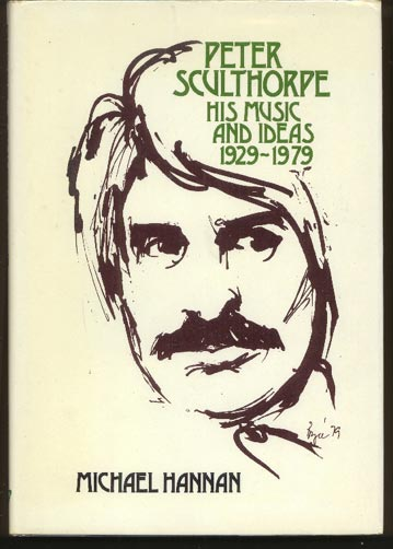Image for Peter Sculthorpe. His Music and Ideas. 1929 - 1979