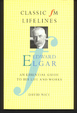Image for Edward Elgar. An Essential Guide to His Life and Works