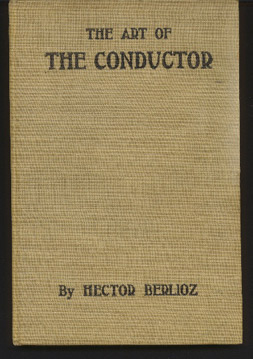 Image for The conductor.  The theory of his art: Extrait du grand d'instrumentation et d'orchestration modernes
