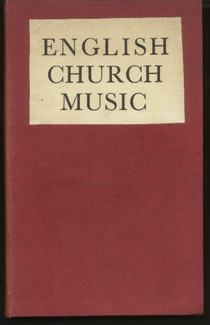 Image for English Church Music. a Quarterly Record of the Art. Volumes XXI, XXII & XXIII January 1951 - October 1953. Bound in One Volume.