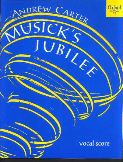 Image for Musick's Jubilee. for Soprano and Mezzo-Soprano Soli, Mixed Chorus and Small Orchestra. Based on a Poem by Andrew Marvell and Other Verses by John Dryden and Alfred Tennyson.