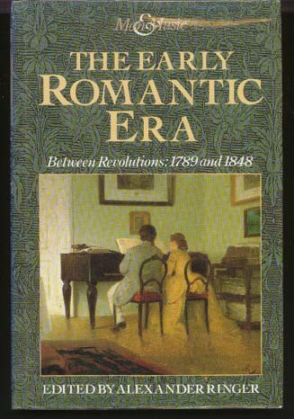 Image for The Early Romantic Era. Between Revolutions: 1789 and 1848