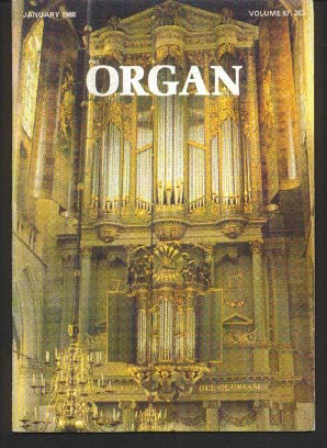 Image for The Organ: A Quarterly Magazine. Volume 67