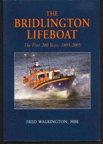 Image for The Bridlington Lifeboat. The First 200 Years, 1805-2005
