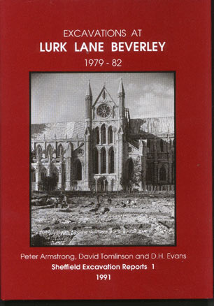 Image for Excavations At Lurk Lane, Beverley 1979-82