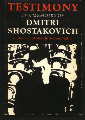 Image for Testimony. The Memoirs of Dmitri Shostakovich