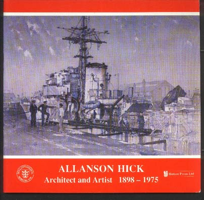 Image for Allanson Hick: Architect and Artist 1898-1975