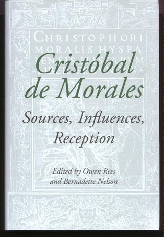 Image for Cristóbal De Morales. Sources, Influences, Reception