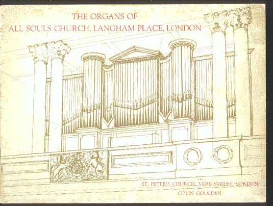 Image for The Organs of all Souls Church, Langham Place, London and St Peter's Church, Vere Street, London