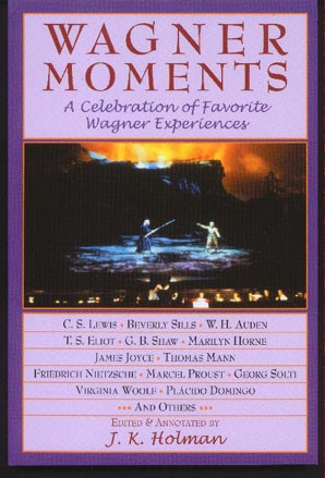 Image for Wagner Moments. A Celebration of Favourite Wagner Experiences.