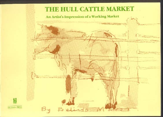 Image for The Hull Cattle Market. An Artist's Impression of a Working Market.