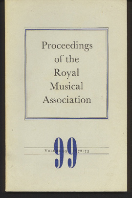 Image for Proceedings of the Royal Musical Association: Volume 99, 1972/1973