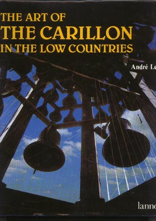 Image for The Art of the Carillon in the Low Countries