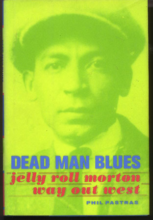 Image for Dead Man Blues. Jelly Roll Morton Way out West