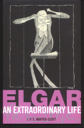 Image for Elgar, An Extraordinary Life