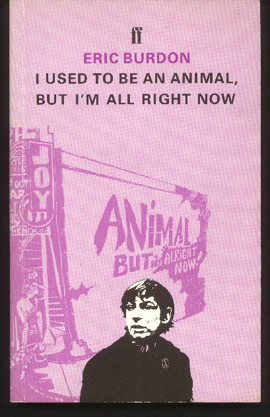Image for I Used To Be an Animal, But I'm All Right Now
