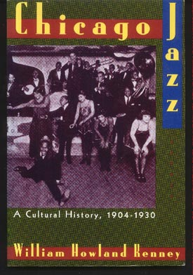 Image for Chicago Jazz. a Cultural History, 1904-1930