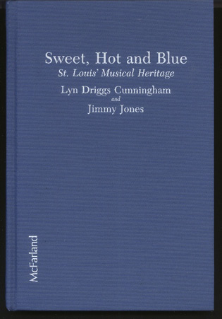 Image for Sweet, Hot and Blue. St. Louis' Musical Heritage