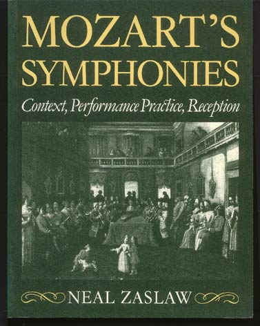 Image for Mozart's Symphonies. Context, Performance Practice, Reception