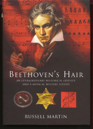 Image for Beethoven's Hair. An Extraordinary Historical Odyssey and a Musical Mystery Solved.