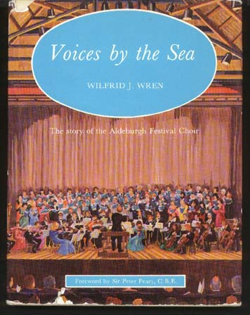Image for Voices by the Sea. The Story of the Aldeburgh Festival Choir