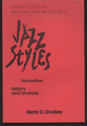 Image for Jazz Styles. History & Analysis. Instructor's Manual, Test Bank, and Discography