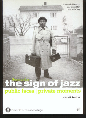 Image for Born under the Sign of Jazz. Public Faces / Private Moments